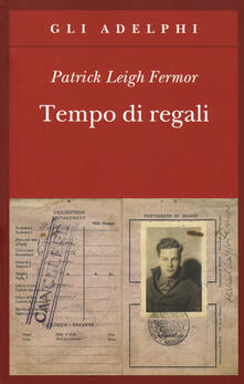 Capturtokyoedition.it Tempo di regali. A piedi fino a Costantinopoli da Hoek Van Holland al medio Danubio Image