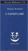 Libro Camminare Thomas Bernhard
