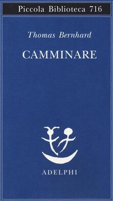 Camminare - Thomas Bernhard - copertina