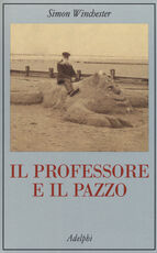 Libro Il professore e il pazzo Simon Winchester