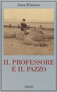 Il professore e il pazzo - Simon Winchester - copertina
