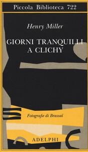 Giorni tranquilli a Clichy - Henry Miller - copertina