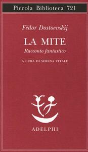 La mite. Racconto fantastico - Fëdor Dostoevskij - copertina