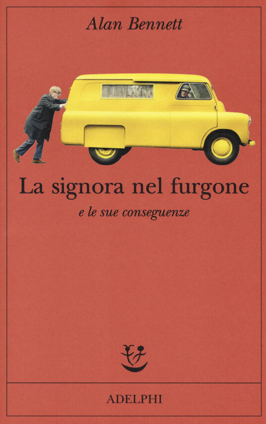 La signora nel furgone e le sue conseguenze - Alan Bennett - copertina