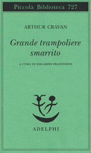 Grande trampoliere smarrito - Arthur Cravan - copertina