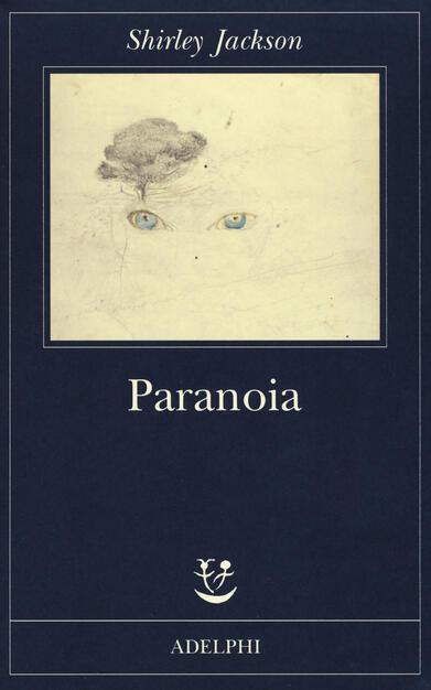Paranoia Shirley Jackson Libro Adelphi Fabula Ibs