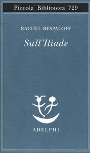 Sull'Iliade - Rachel Bespaloff - copertina