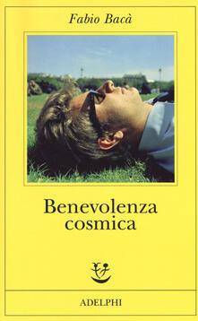 Benevolenza cosmica - Fabio Bacà - copertina