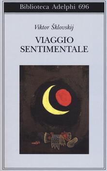 Viaggio sentimentale. Memorie 1917-1922 - Viktor Sklovskij - copertina