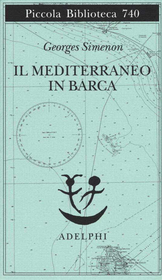 Il Mediterraneo in barca - Georges Simenon - copertina