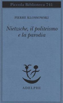 Steamcon.it Nietzsche, il politeismo e la parodia Image