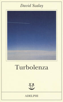 Turbolenza - David Szalay - copertina