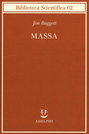 Jim Baggott - Massa (2019)