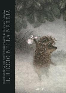 Il riccio nella nebbia. Ediz. a colori - Yuri Norstein,Sergeij Kozlov - copertina