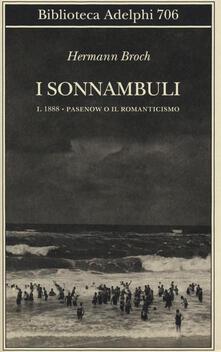 1888: Pasenow o il romanticismo. I sonnambuli. Vol. 1 - Hermann Broch - copertina