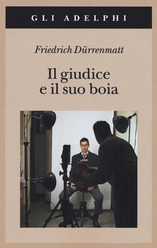 Il giudice e il suo boia - Friedrich Dürrenmatt - copertina