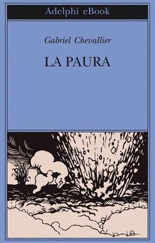 La paura - Leopoldo Carra,Gabriel Chevallier - ebook