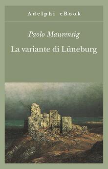 La variante di Lüneburg - Paolo Maurensig - ebook
