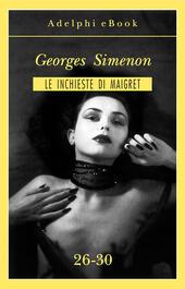 Le inchieste di Maigret vol. 26-30
