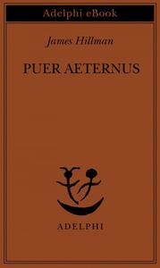 Puer Aeternus - Adriana Bottini,James Hillman - ebook