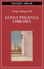 Concupiscenza libraria