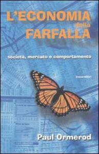 Libro L' economia della farfalla. Società, mercato e comportamento Paul Ormerod