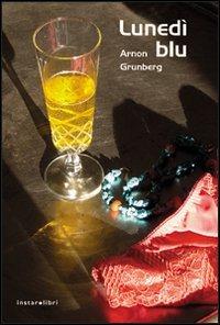Lunedì blu - Grunberg Arnon - wuz.it