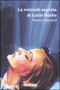 La mitzvah segreta di Lucio Burke - Steven Hayward - copertina