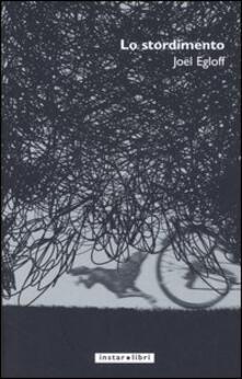 Lo stordimento - Joël Egloff - copertina
