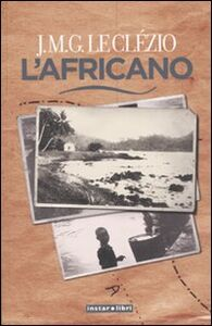 Libro L' africano Jean-Marie Le Clézio