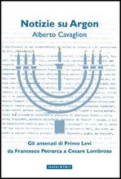 Notizie su Argon. Gli antenati di Primo Levi da Francesco Petrarca a Cesare Lombroso