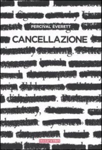 Cancellazione - Percival Everett - copertina