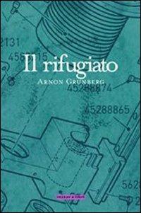 Il Il rifugiato - Grunberg Arnon - wuz.it