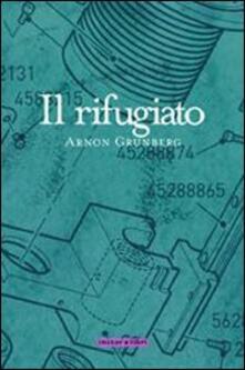 Il rifugiato - Arnon Grunberg - copertina