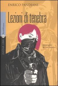 Libro Lezioni di tenebra Enrico Pandiani