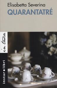 Quarantatré - Elisabetta Severina - copertina