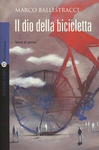 Il dio della bicicletta - Marco Ballestracci - copertina