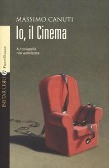 Io, il cinema. Autobiografia non autorizzata.pdf