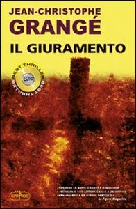 Foto Cover di Il giuramento, Libro di Jean-Christophe Grangé, edito da RL Libri