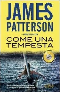 Foto Cover di Come una tempesta, Libro di James Patterson, edito da RL Libri