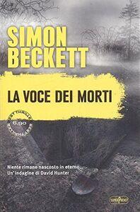 Foto Cover di La voce dei morti, Libro di Simon Beckett, edito da RL Libri