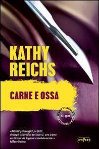 Foto Cover di Carne e ossa, Libro di Kathy Reichs, edito da RL Libri