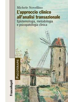 Filippodegasperi.it L' approccio clinico all'analisi transazionale. Epistemologia, metodologia e psicopatologia clinica Image