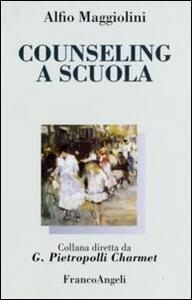 Counseling a scuola - Alfio Maggiolini - copertina