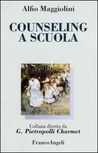 Libro Counseling a scuola Alfio Maggiolini