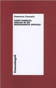 Fabbisogno pubblico: i conti di un risanamento difficile - Francesco Zaccaria - copertina
