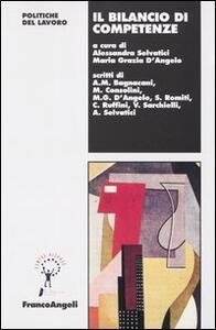 Il bilancio di competenze - Alessandra Selvatici,M. Grazia D'Angelo - copertina