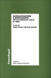 Globalizzazione e radicamento. Gli investimenti esteri in Cina - copertina