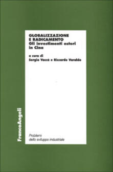 Ristorantezintonio.it Globalizzazione e radicamento. Gli investimenti esteri in Cina Image