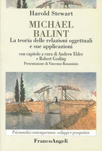Michael Balint. La teoria delle relazioni oggettuali e sue applicazioni - Harold Stewart - copertina